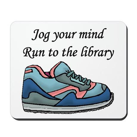 """Jog Your Mind"" Mousepad"