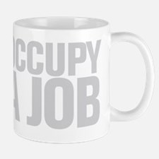 Occupy A Job Mug