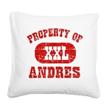 Property of Andres Square Canvas Pillow