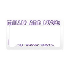 Millie and Lucy Title Transpa License Plate Holder