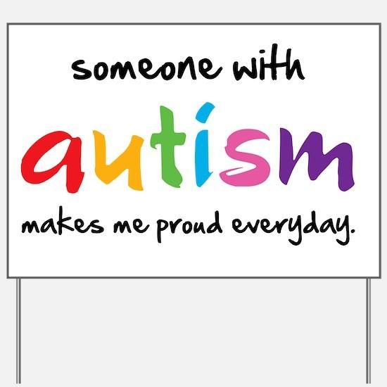 Proud Autism Yard Sign