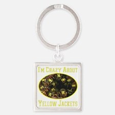Im Crazy About Yellow Jackets Square Keychain