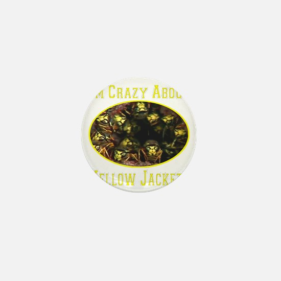 Im Crazy About Yellow Jackets Mini Button