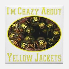 Im Crazy About Yellow Jackets Tile Coaster