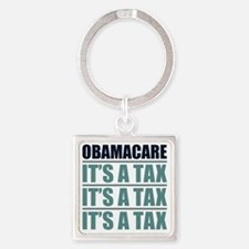 Obamacare, Its A Tax Square Keychain