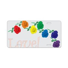 Love Rainbow Roses Aluminum License Plate