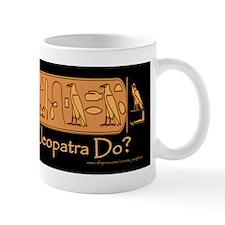 What Would Cleopatra Do? Mug/black