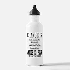 Change is James K. Pol Water Bottle