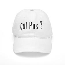 Got Pus on White Baseball Cap