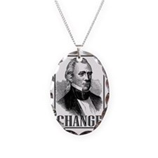Change is... James K. Polk Necklace Oval Charm