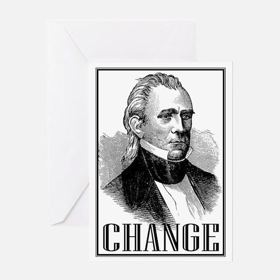 Change is... James K. Polk Greeting Card