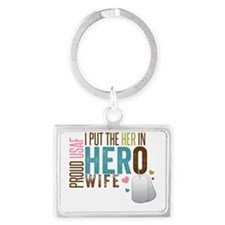 I Put the Her in Hero Proud USA Landscape Keychain