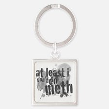 Dont do Meth! Square Keychain