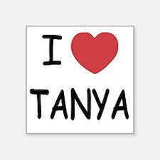 "I heart TANYA Square Sticker 3"" x 3"""
