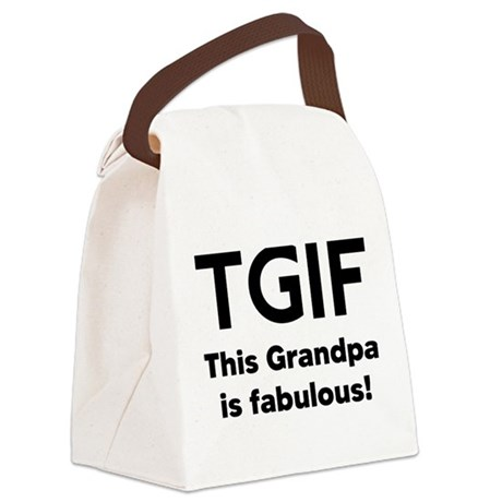 This Grandpa Is Fabulous Canvas Lunch Bag