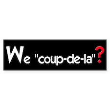 COUP-DE-LA Bumper Bumper Sticker