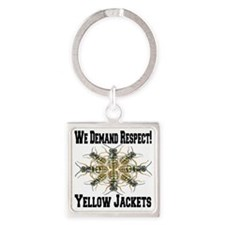 We Demand Respect!  Yellow Jackets Square Keychain