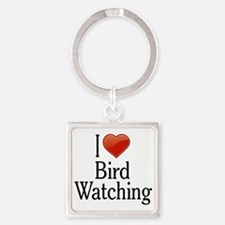 I Love Bird Watching Square Keychain