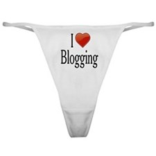 I Love Blogging Classic Thong