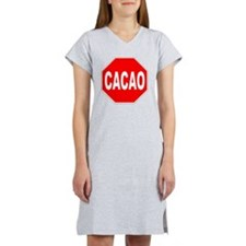Cacao Stop Sign Women's Nightshirt