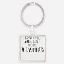 Ex-Wife for Sale; Just Take Over Payment Keychains