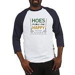 Hoes (Ho's) Make Me Happy Baseball Jersey