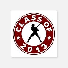 "Class Of 2013 Baseball Square Sticker 3"" x 3"""