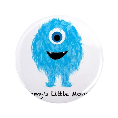 """Mommys Monster Blue 3.5"""" Button"""