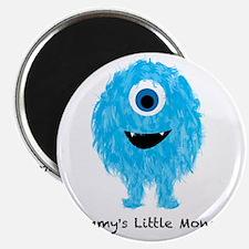 Mommys Monster Blue Magnet