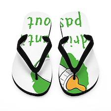 Pass Out Flip Flops