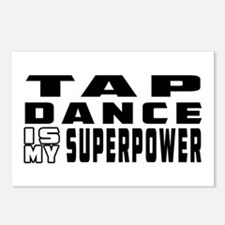 Tap Dance is my superpower Postcards (Package of 8