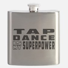 Tap Dance is my superpower Flask