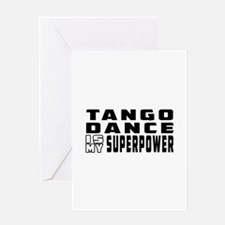 Tango Dance is my superpower Greeting Card