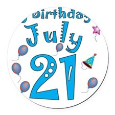 July 21st Birthday Round Car Magnet
