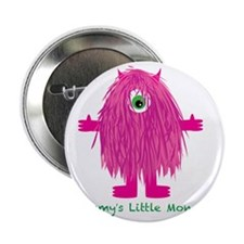 "Mommys Little Pink Monster 2.25"" Button"