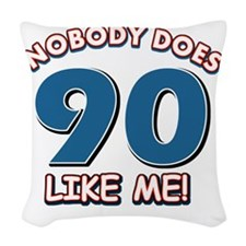 Funny 90 year old birthday Woven Throw Pillow