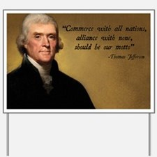 Jefferson Free Trade Quote Yard Sign