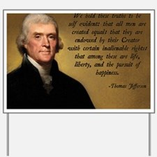 Declaration of Independence Quote Yard Sign