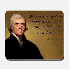 Thomas Jefferson Second Amendment Mousepad