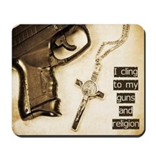 Guns and Religion Mousepad