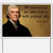 Thomas Jefferson Debt Quote Yard Sign