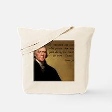 Jefferson Debt Quote Tote Bag