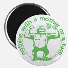 nothing with a mother or a face shoulder lo Magnet