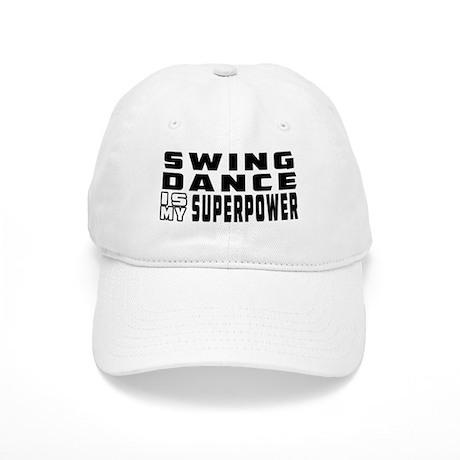 Swing Dance is my superpower Cap