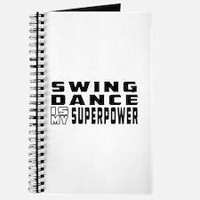 Swing Dance is my superpower Journal