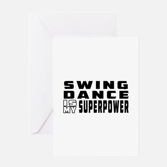 Swing Dance is my superpower Greeting Card