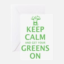 Keep calm and get your greens on Greeting Card