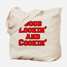 Good Lookin And Cookin funny apron Tote Bag