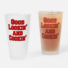 Good Lookin And Cookin funny apron Drinking Glass