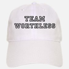 Team WORTHLESS Baseball Baseball Cap